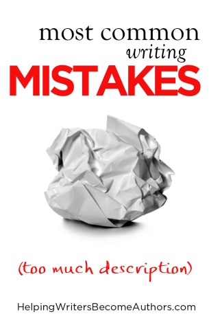 Most Common Writing Mistakes (Too Much Description)