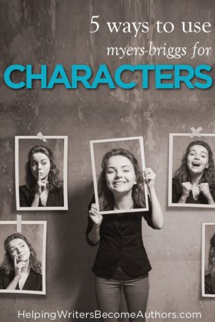 5 Ways to Use Myers-Briggs for Characters - Helping Writers