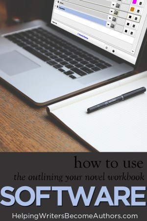 How to Use the Outlining Your Novel Workbook Software