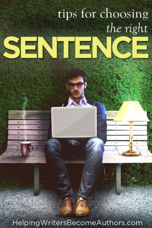 Tips for How to Choose the Right Sentences