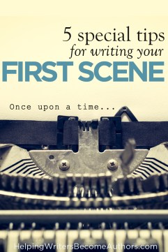 5 Special Tips for Writing Your First Scene PINTEREST