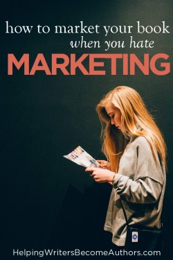 How to Market Your Book When You Hate Marketing Pinterest