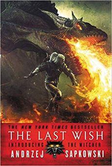 Last Wish Witcher Andrzej Sapkowski