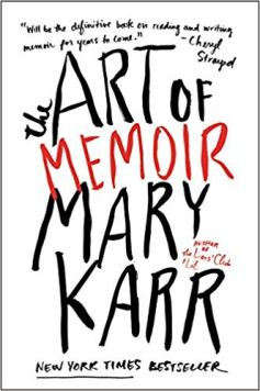 art of memoir mary karr