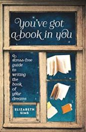 You've Got a Book in You Elizabeth Sims