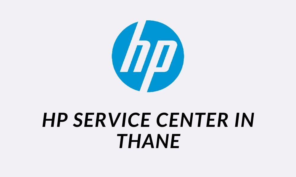 Hp Service Center in Thane