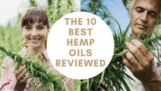 the 10 best hemp oils
