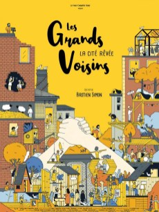 Affiche du film Les Grands Voisins, la cité rêvée