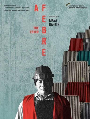 Affiche du film La fièvre