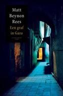 Matt Beynon Rees - Een graf in Gaza