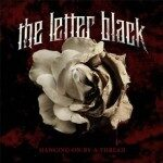 The Letter Black – Hanging On By A Thread