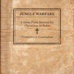 Christopher A. Cunningham – Jungle Warfare