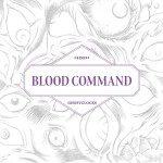 Blood Command – Ghostclocks