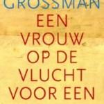 David Grossman – Een vrouw op de vlucht voor een bericht