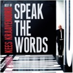 Kees Kraayenoord – Best of – Speak The Words