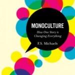 F.S. Michaels – Monoculture