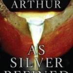 Kay Arthur – As Silver Refined Answers to Life's Disappointments