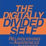 Ivo Quartiroli – The Digitally Divided Self