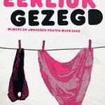 Anne Velema en Gerry Velema-Drenth – Eerlijk gezegd (ouders en jongeren praten over seks)