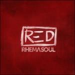 Rhema Soul – RED