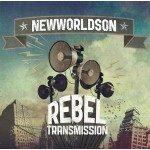 Newworldson – Rebel Transmission