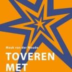Mauk van der Woude – Toveren met tekst