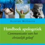 Alister McGrath – Handboek apologetiek – Communicatie van het christelijk geloof