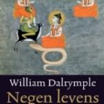 William Dalrymple – Negen levens