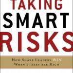 Doug Sundheim – Taking Smart Risks