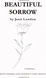 Jenn London Beautiful Sorrow