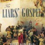 Naomi Alderman – The Liars' Gospel