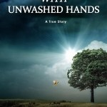 Joanie Bolton – With Unwashed Hands: A Doctor's Betrayal – Divine Deliverance