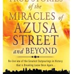 Tommy Welchel & Michelle Griffith – True Stories of the Miracles of Azusa Street and Beyond