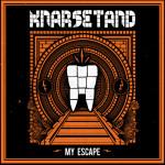 Knarsetand My Escape
