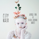 City Rain – Songs for a High School Dance