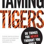 Jim Lawless – Taming Tigers: do things you never thought you could