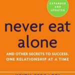 Keith Ferrazzi – Never Eat Alone