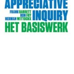 Frank Barrett, Ron Fry & Herman Wittockx – Appreciative Inquiry: het basisboek