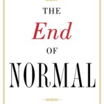 James K. Galbraith – The End of Normal: The Great Crisis and the Future of Growth