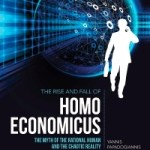 Yannis Papadogiannis – The Rise and Fall of Homo Economicus