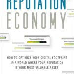 Michael Fertik and David Thompson – The Reputation Economy