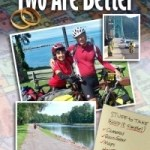 Tim & Debbie Bishop – Two Are Better: Midlife Newlyweds Bicycle Coast to Coast