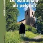 Gerrit Jan Zwier – De wandelaar als pelgrim