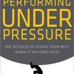 Hendrie Weisinger and J. P. Pawliw-Fry – Performing Under Pressure