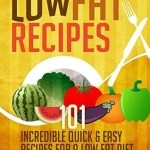 J.J. Lewis – 101 Low Fat Recipes