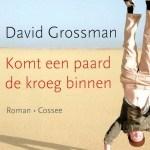David Grossman – Komt een paard de kroeg binnen