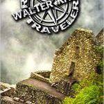 Walter Rhein – Reckless Traveler