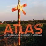 V.M. Lansink & J.M. ten Broek – Atlas van de verdwenen spoorlijnen in Nederland