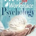 David Miller – Psychology: A Simple Guide to Workplace Psychology: Psychology Tips for the Employee