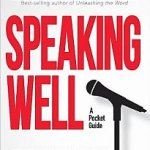 Adam Hamilton – Speaking Well: Essential Skills for Speakers, Leaders, and Preachers